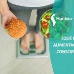 ¿Qué es la alimentación consciente?
